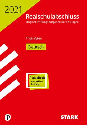 STARK Original-Prüfungen Realschulabschluss 2021 – Deutsch – Thüringen