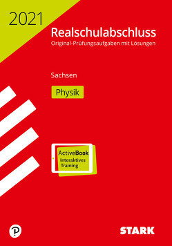 STARK Original-Prüfungen Realschulabschluss 2021 – Physik – Sachsen