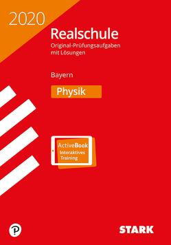 STARK Original-Prüfungen Realschule 2020 – Physik – Bayern