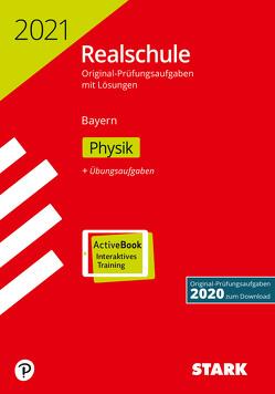 STARK Original-Prüfungen Realschule 2021 – Physik – Bayern