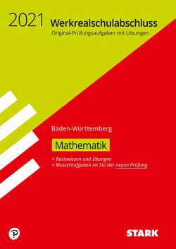 STARK Original-Prüfungen und Training Werkrealschulabschluss 2021 – Mathematik 10. Klasse – BaWü