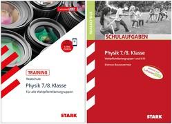 STARK Physik Realschule 7./8. Klasse – Training + Schulaufgaben von Baumgartner,  Stephan, Schröfl,  Lorenz