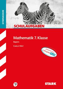 STARK Schulaufgaben Gymnasium – Mathematik 7. Klasse von Vöst,  Carlo