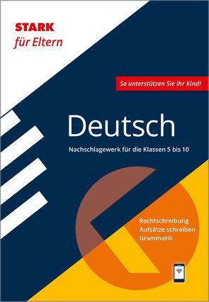 STARK STARK für Eltern: Deutsch – Nachschlagewerk für die Klassen 5 bis 10