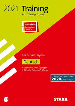STARK Training Abschlussprüfung Realschule 2021 – Deutsch – Bayern