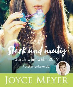 Stark und mutig durch dein Jahr 2019 – Postkartenkalender von Meyer,  Joyce