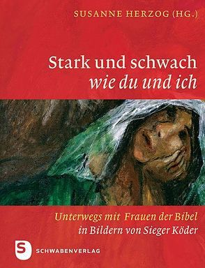 Stark und schwach wie du und ich von Herzog,  Susanne