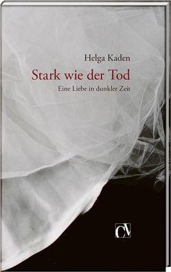 Stark wie der Tod von Kaden,  Helga