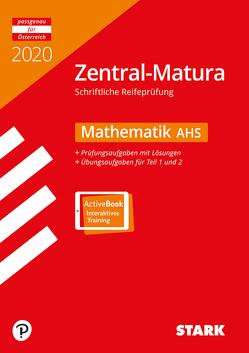 STARK Zentral-Matura 2020 – Mathematik – AHS von Bachmann,  Judith, Lederer,  Harald, Luksch,  Katharina