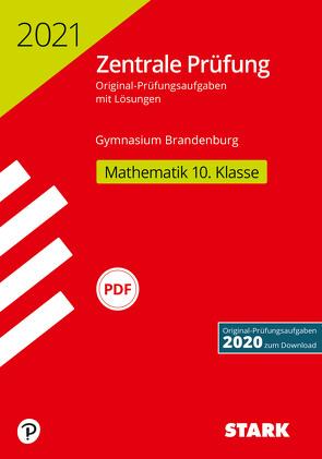 STARK Zentrale Prüfung 2021 – Mathematik 10. Klasse – Brandenburg