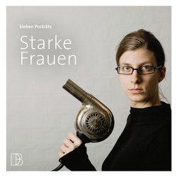 Starke Frauen von Egger,  Fabian, Hitz,  Heiner