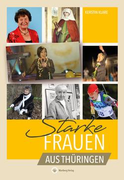 Starke Frauen aus Thüringen von Klare,  Kerstin