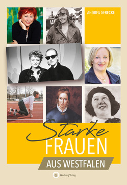 Starke Frauen aus Westfalen von Gerecke,  Andrea