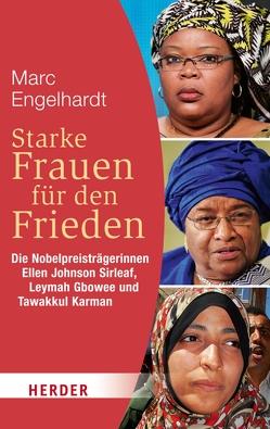 Starke Frauen für den Frieden von Engelhardt,  Marc