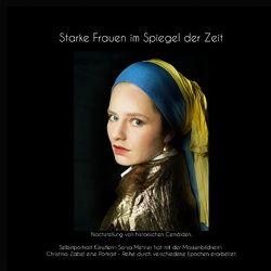 Starke Frauen im Spiegel der Zeit von Mehner,  Sonja