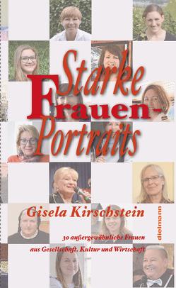 Starke Frauen-Portraits von Kirschstein,  Gisela