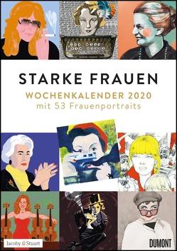 Starke Frauen Wochenkalender 2020 – Mit 53 Wochenblättern – Format 21,0 x 29,7 cm – Spiralbindung von DUMONT Kalenderverlag, Kranz,  Sabine, Ritter,  Annegret