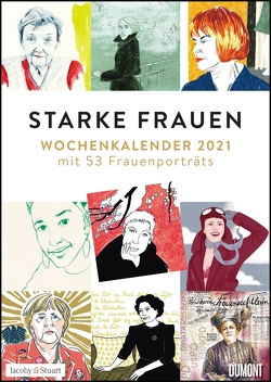 Starke Frauen Wochenkalender 2021 – Porträts und Biografisches auf 53 Wochenblättern – Format 21,0 x 29,7 cm – Spiralbindung von Kranz,  Sabine, Ritter,  Annegret