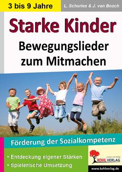 Starke Kinder von Schories,  Larissa, van Bosch,  Jo