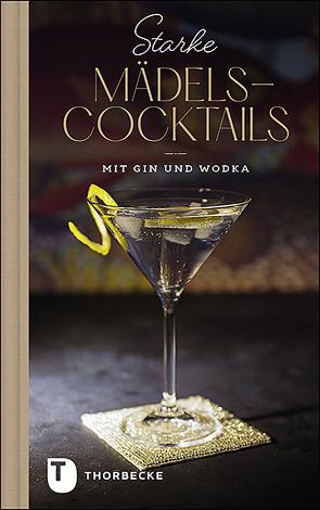 Starke Mädels-Cocktails