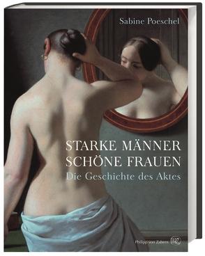 Starke Männer, schöne Frauen von Poeschel,  Sabine