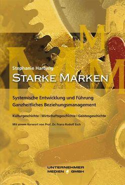 Starke Marken von Esch,  Franz R, Hartung,  Stephanie