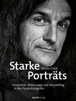Starke Porträts von Frick,  Martin