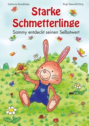 Starke Schmetterlinge von Brandhuber,  Katharina, Seewald-Görig,  Birgit