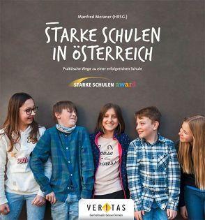 Starke Schulen in Österreich von Schratz,  Michael