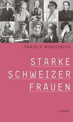 Starke Schweizer Frauen von Muscionico,  Daniele