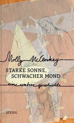 Starke Sonne, schwacher Mond von McCloskey,  Molly, Oeser,  Hans-Christian