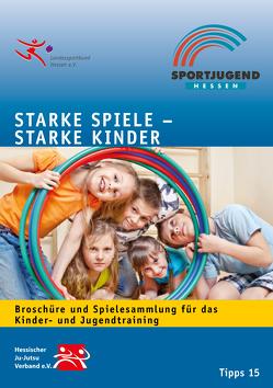 Starke Spiele – Starke Kinder von Bergmann,  Petra, Bertram,  Sabine