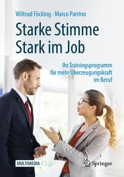Starke Stimme – Stark im Job von Föcking,  Wiltrud, Parrino,  Marco