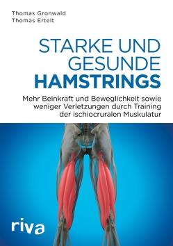 Starke und gesunde Hamstrings von Ertelt,  Thomas, Gronwald,  Thomas