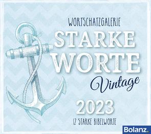 Starke Worte – Vintage 2023