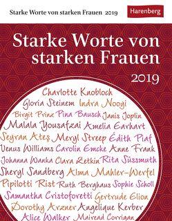Starke Worte von starken Frauen – Kalender 2019 von Durdel-Hoffmann,  Sabine, Eßmann,  Elke, Harenberg, Lotz,  Brigitte