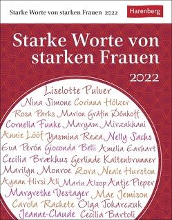 Starke Worte von starken Frauen Kalender 2022 von Durdel-Hoffmann,  Sabine, Harenberg, Lotz,  Brigitte