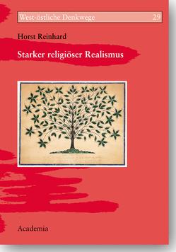 Starker religiöser Realismus von Reinhard,  Horst