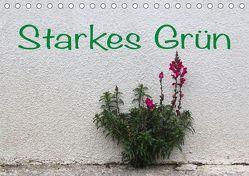 Starkes Grün (Tischkalender 2019 DIN A5 quer)