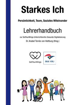 Starkes Ich – Persönlichkeit, Team, Soziales Miteinander von Ternès von Hattburg,  Dr. Anabel