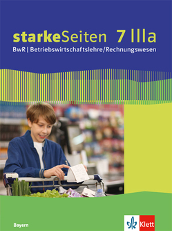 starkeSeiten BwR – Betriebswirtschaftslehre/ Rechnungswesen 7 IIIa. Ausgabe Bayern Realschule