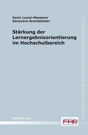 Stärkung der Lernergebnisorientierung im Hochschulbereich von Brandstetter,  Genoveva, Luomi-Messerer,  Karin