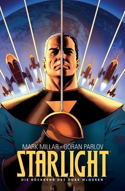 Starlight – Die Rückkehr des Duke McQueen von Millar,  Mark, Parlov,  Goran