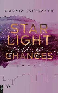 Starlight Full Of Chances von Jayawanth,  Mounia