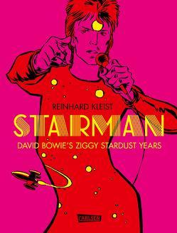 Starman – David Bowie's Ziggy Stardust Years von Kleist,  Reinhard