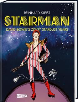Starman – David Bowie's Ziggy Stardust Years Luxusausgabe von Kleist,  Reinhard