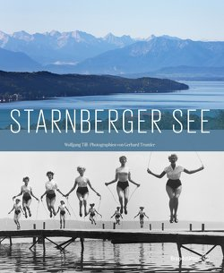 Starnberger See von Till,  Wolfgang, Trumler,  Gerhard