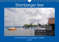 Starnberger See – Auf den Spuren von Ludwig II. und Sisi (Wandkalender 2019 DIN A4 quer) von Franz,  Ingrid