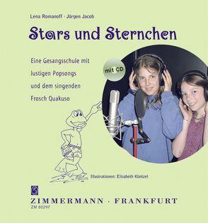 Stars und Sternchen von Jacob,  Jürgen, Küntzel,  Elisabeth, Romanoff,  Lena