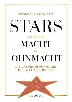 Stars zwischen Macht und Ohnmacht von Benecken,  Burkhard